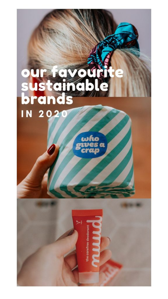 our favourite sustainable and ethical brands in 2020
