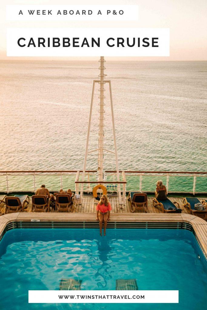 A P&O Caribbean Cruise