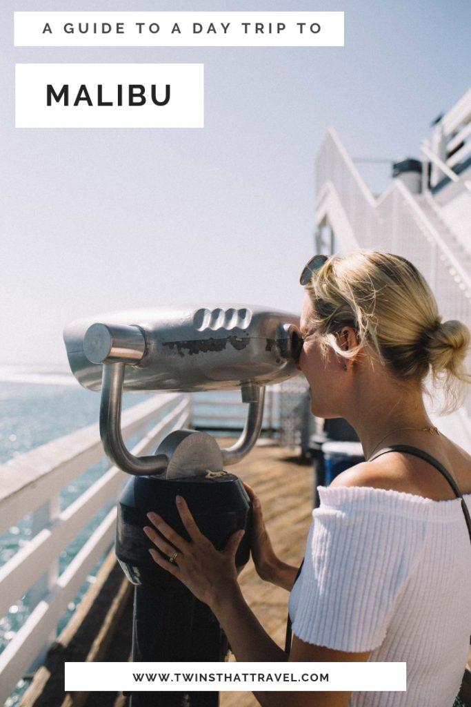 A guide trip to a day trip to Malibu